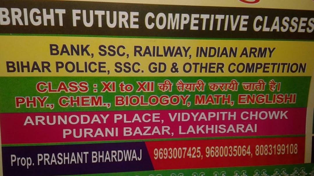 Bright Future Competitive Classes - Coaching Center in Lakhisarai