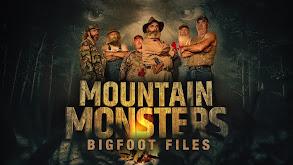 Mountain Monsters: Bigfoot Files thumbnail