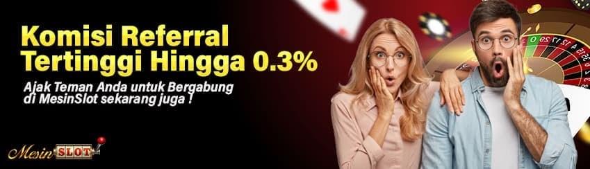 Komisi Referral Tertinggi Hingga 0.3%