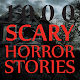 1000 Scary Horror Stories(+18)