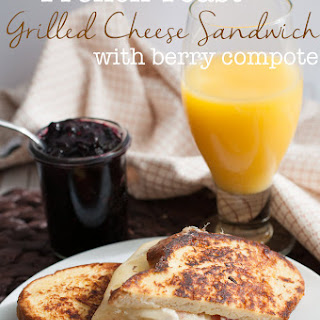 French Toast Grilled Cheese with Balsamic Berry Compote