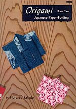 Photo: Origami Japanese paper-folding book two Sakade, Florence Charles Tuttle Co paperback 32 pp 7 x 10 inches ISBN 0804804559 (original)