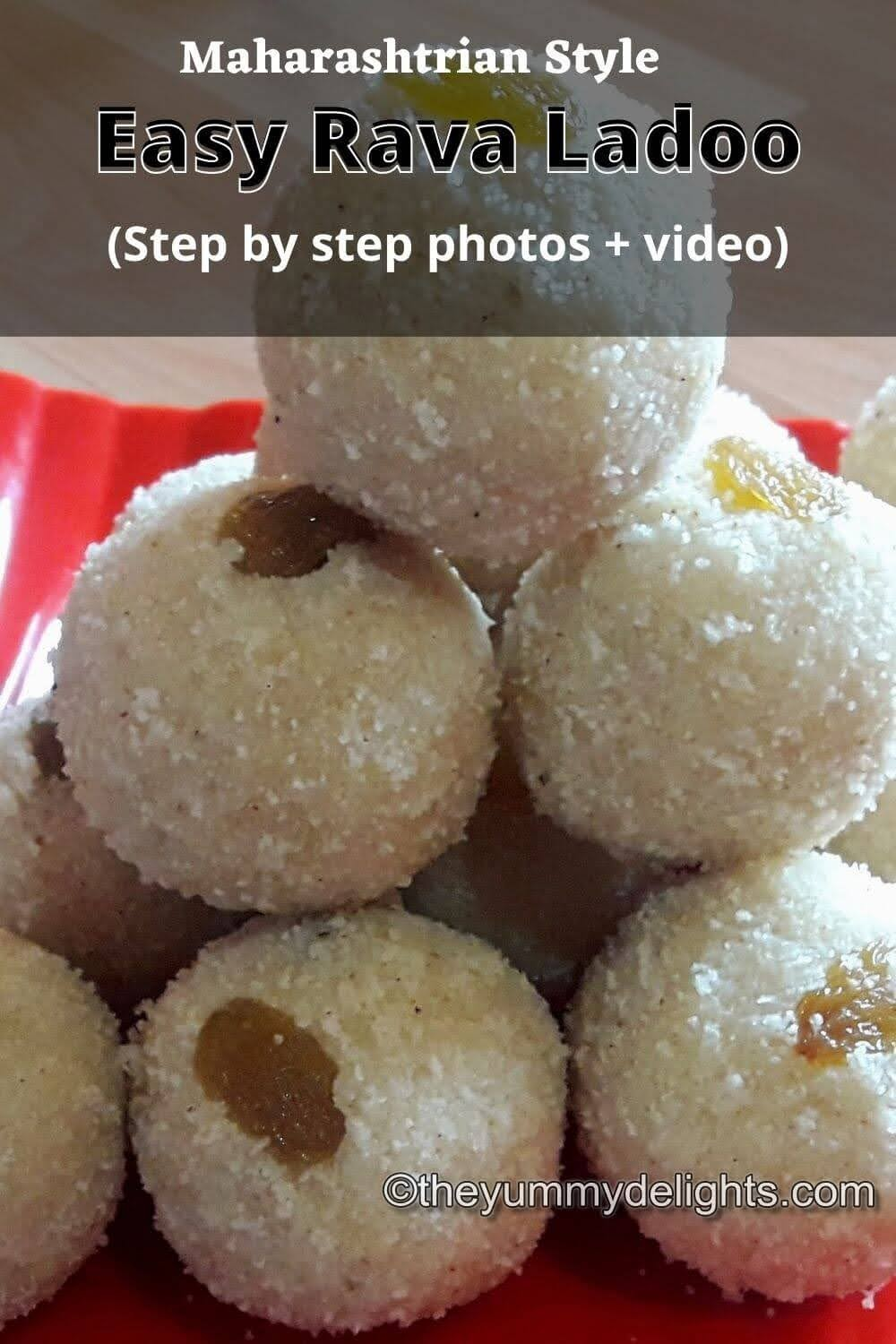 close-up view of Maharashtrian rava ladoos stacked on a red plate. Garnished with raisins.