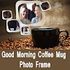 Good Morning Coffee Mug Photo Collage HD Frame APK