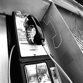 Here's a Quarter... by Craig Pifer - Products & Objects Technology Objects ( old, phone, b&w, ancient, black and white, obsolete, street, payphone, telephone, city )