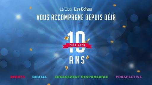 Le Club Les Echos 10 ans