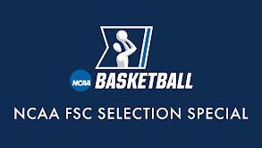 NCAA FSC Selection Special thumbnail