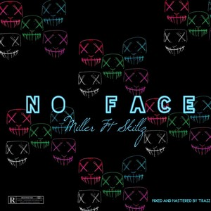 No Face Ft Skillz Upload Your Music Free
