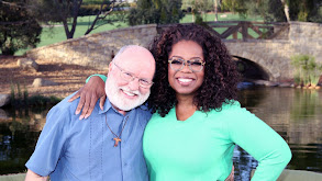 Oprah & Author Richard Rohr: The Search for Our True Self thumbnail