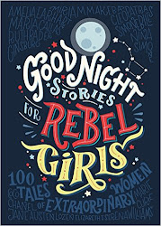 Good Night Stories for Rebel Girls - Elena Favilli and Francesca Cavallo
