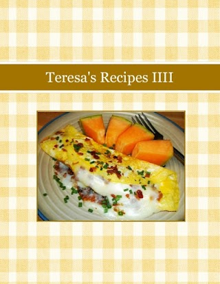 Teresa's Recipes IIII