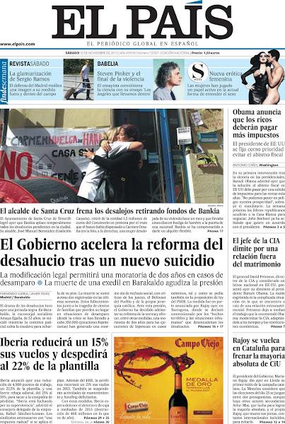Photo: La reforma de la ley del desahucio, el anuncio de la subida de impuestos a los más ricos en EE UU, la dimisión del director de la CIA y los despidos en Iberia, en la portada de este sábado 10 de noviembre. http://srv00.epimg.net/pdf/elpais/1aPagina/2012/11/ep-20121110.pdf