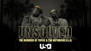 Unsolved: The Murders of Tupac and The Notorious B.I.G. thumbnail