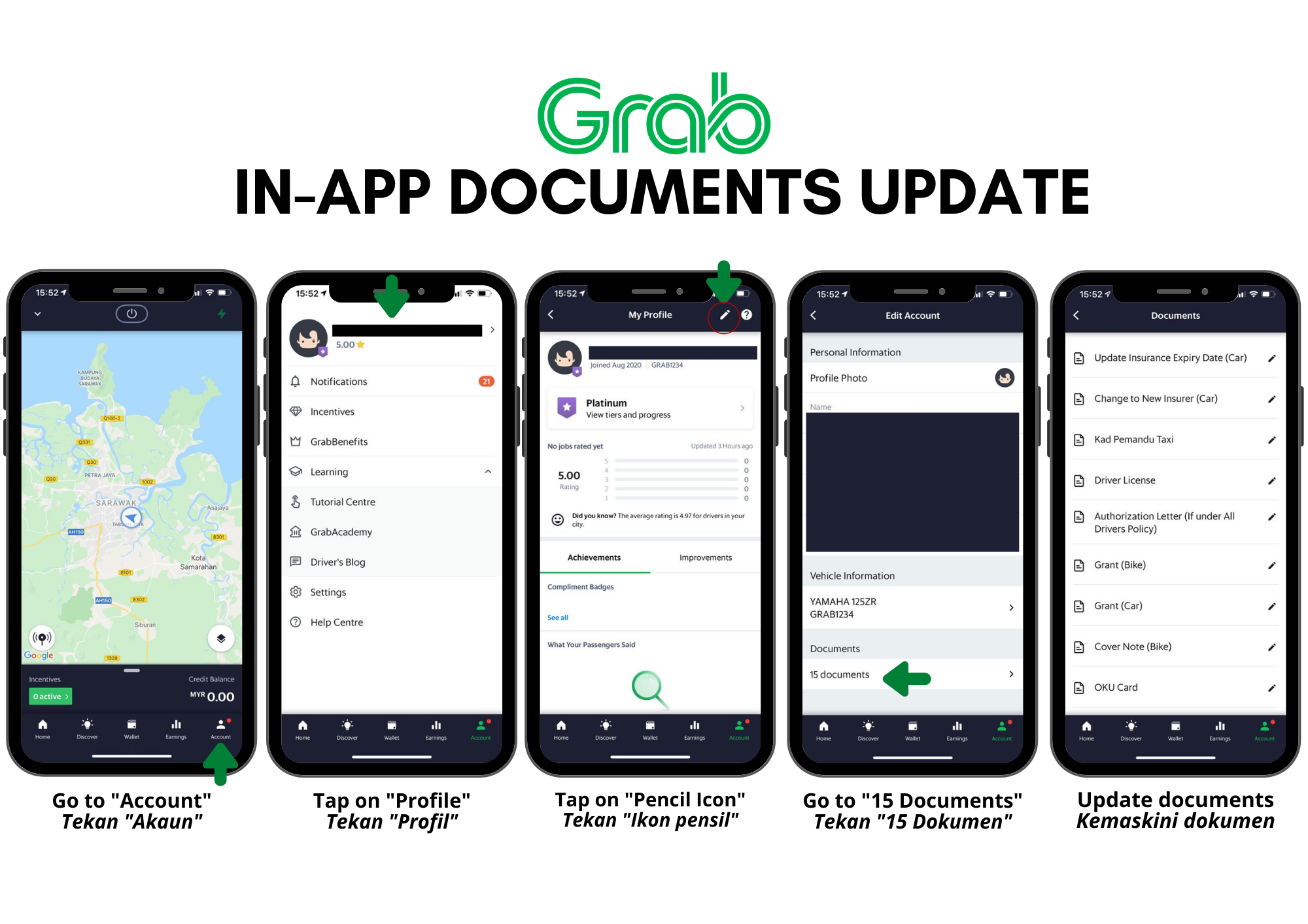Kindly follow the guide below for in app documents update. Please ensure that you upload your updated documents 3-5 days prior current expiry date. | Ikuti panduan di bawah untuk pengemaskinian dokumen melalui Grab Driver App. Pastikan anda memuat naik dokumen yang ingin dikemas kini 3-5 hari sebelum tarikh luput semasa.