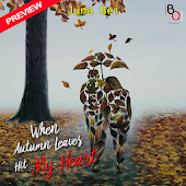 Autumn Leaves Hit My Heart