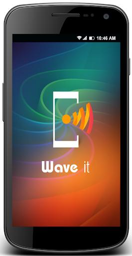 Wave It