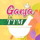 Ganja in TTM APK