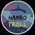 Hamro Troll apk
