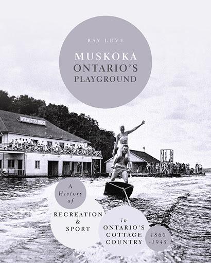 Muskoka Ontario's Playground cover