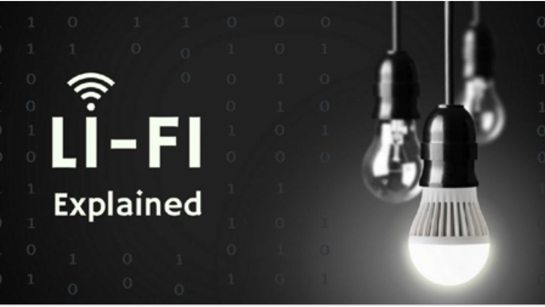 लाई-फाई (Li-Fi): वाई-फाई (Wi-Fi) से 100 गुना Fast Speed