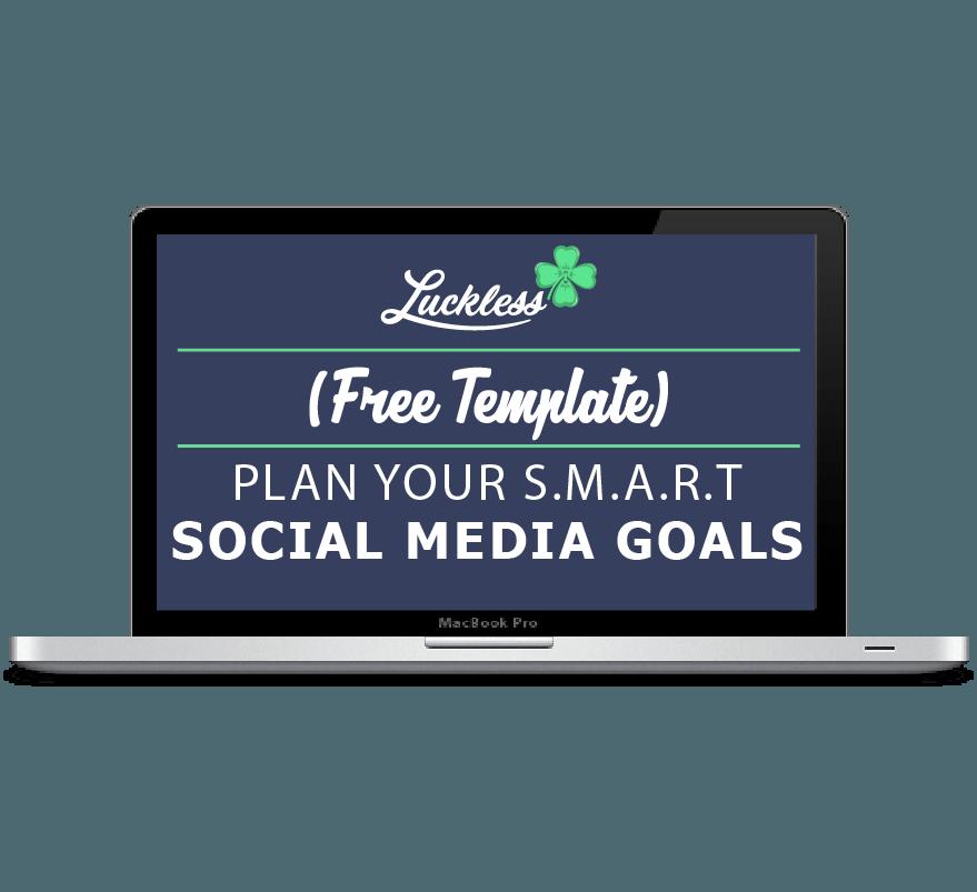 SMART Social Media Goals Template