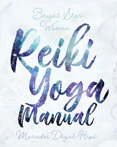 Bright Star Woman Reiki Yoga Manual cover