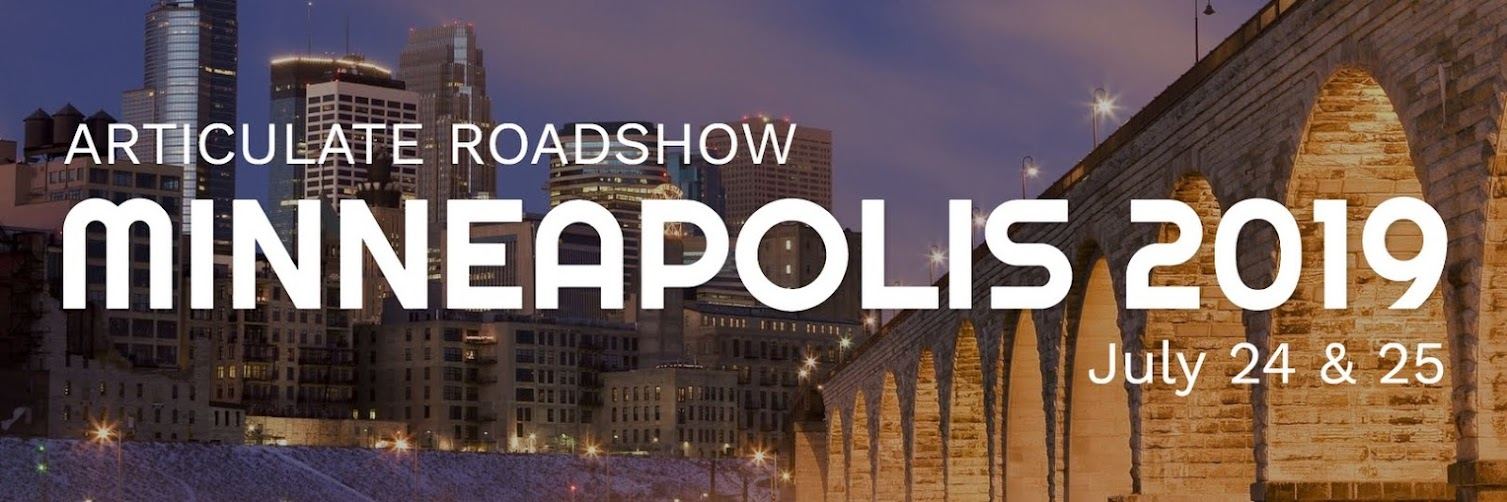 Articulate Roadshow: Minneapolis