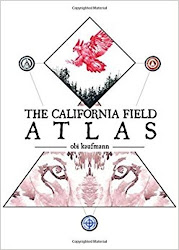The California Field Atlas - Obi Kaufmann