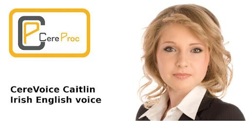 Caitlin Irish Text to Speech Voice - Apps on Google Play