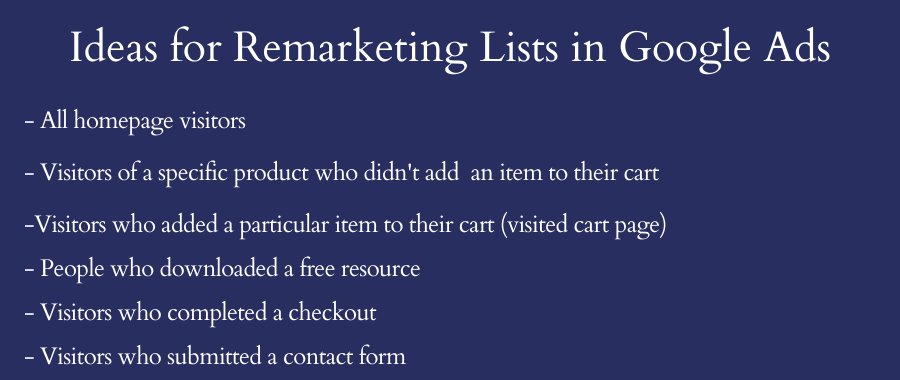 Ideas for remarketing list in Google Ads