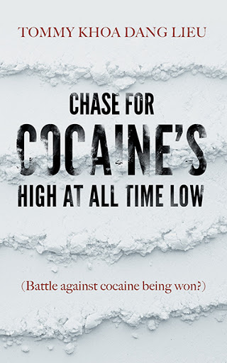 Chase for Cocaine's High at All Time Low