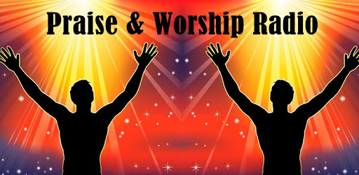 Praise & Worship Music Radio - Apps on Google Play