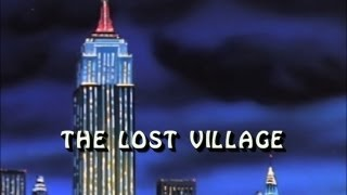 The Incredible Hulk (1996) - THE LOST VILLAGE