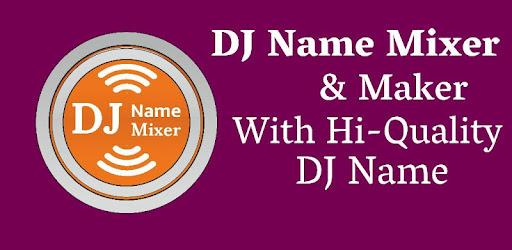 DJ Name Mixer & Maker - Apps on Google Play