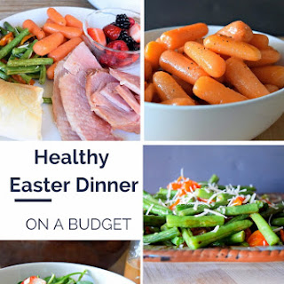 Healthy Easter Dinner on a Budget