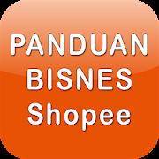 Panduan Shopee - Jualan Bisnes Online && Marketing