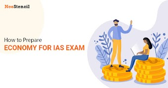 How to Prepare Economy for IAS Exam