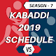 Kabaddi 2019 Schedule, Time Table, Matches List APK