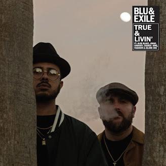 Blu & Exile – True & Livin