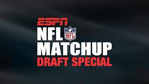 NFL Matchup: Draft Special thumbnail