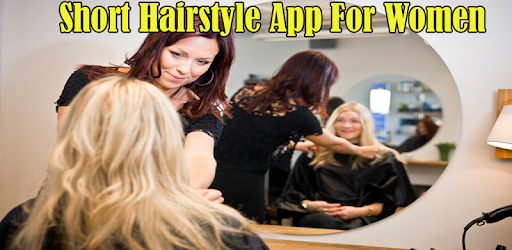 Short Hairstyle App For Women Apps On Google Play