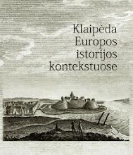 """Photo: """"Klaipėda Europos istorijos kontekstuose"""". Sudarytojas: Vasilijus Safronovas. Leidėjas: Klaipėdos universiteto leidykla"""