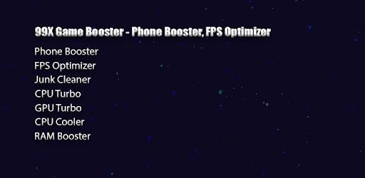 99X Game Booster - Phone Booster, FPS Optimizer APK App