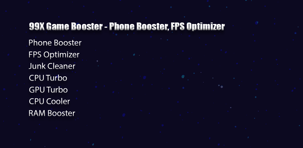 Download 99X Game Booster - Phone Booster, FPS Optimizer APK latest version  1 0 3 for android devices