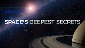 Space's Deepest Secrets thumbnail