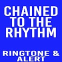 Chained To The Rhythm Ringtone icon