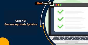 CSIR NET Paper 1 Syllabus: CSIR NET General Aptitude Syllabus