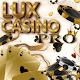 Lux Casino PRO