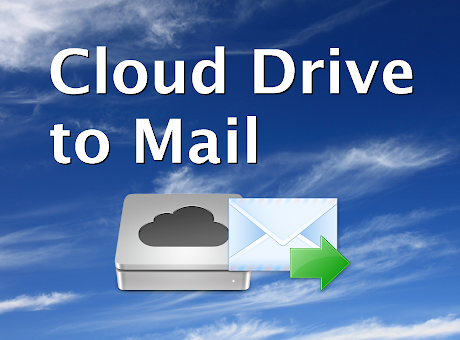 Cloud Drive to Mail
