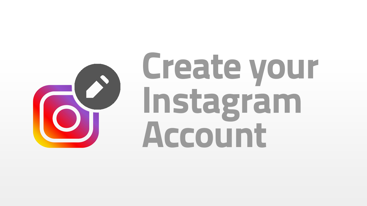 create your instagram account